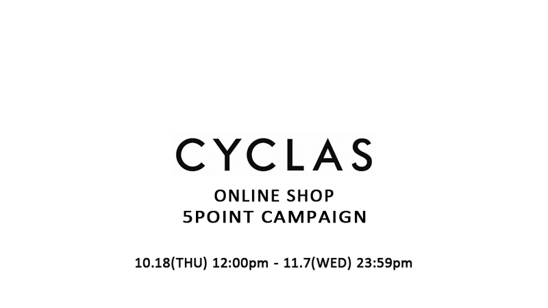 CYCLAS ONLINE SHOP 5POINT CAMPAIGN開催