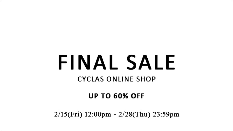 CYCLAS ONLINE SHOP  FINAL SALE開催中