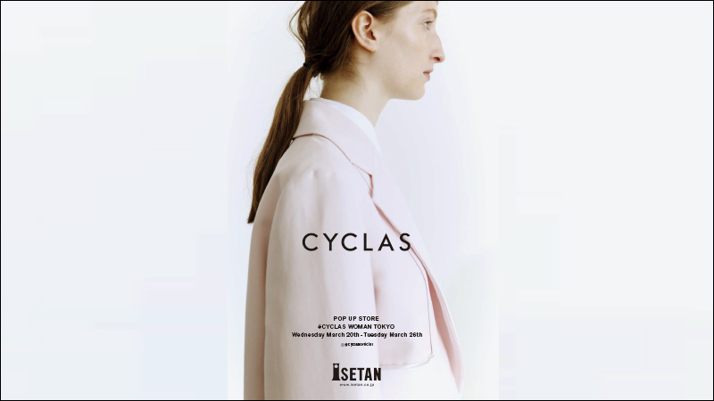 CYCLAS POP UP STORE  開催