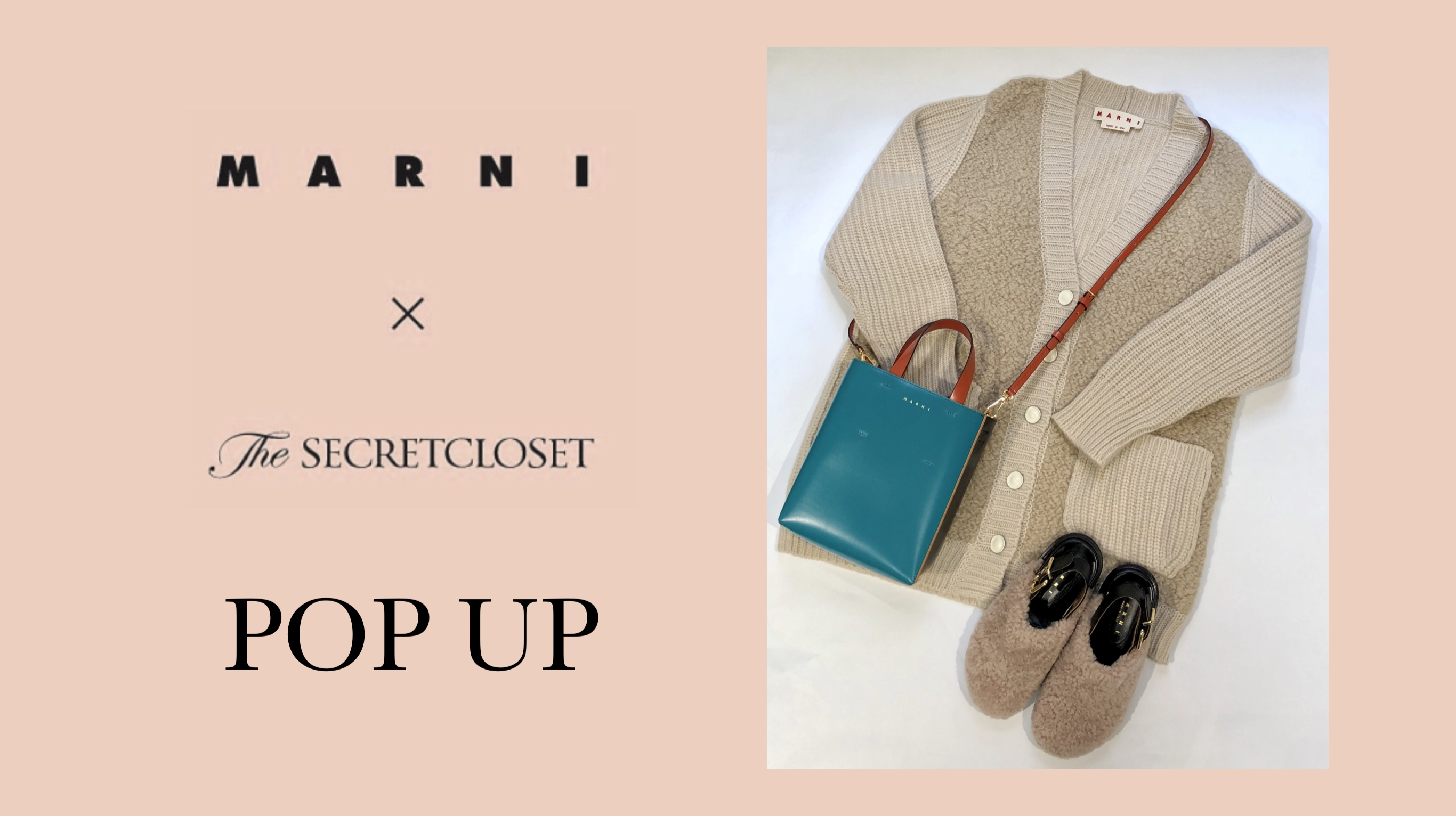 MARNI × The SECRETCLOSET<br/>POP UP 開催のお知らせ